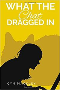 What The Chat Dragged In (Martha Garrett Mystery Book 1)
