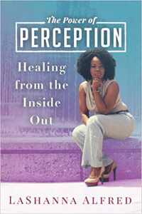 The Power of Perception: Healing From Within