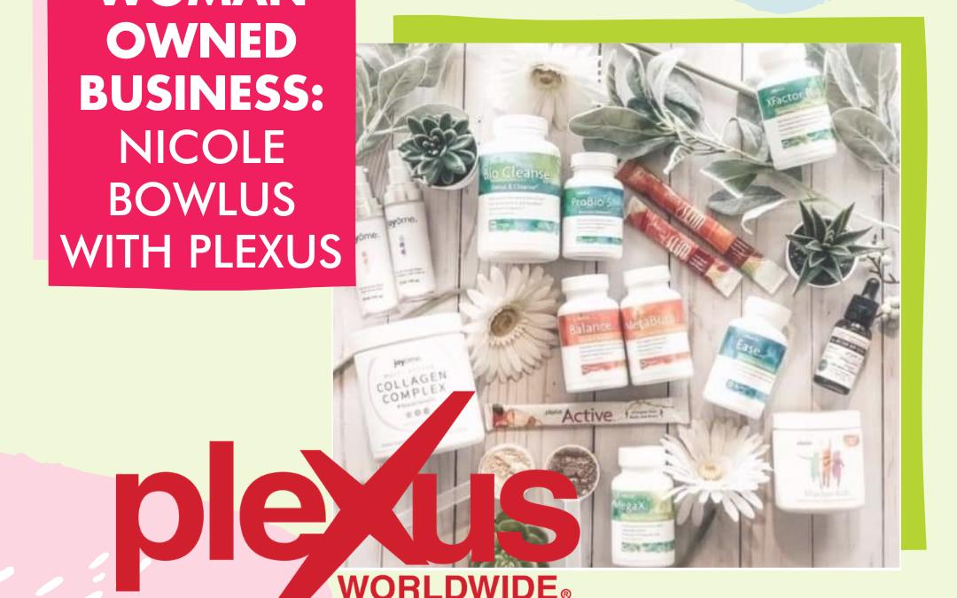HerHub Member Spotlight – Nicole Bowlus- Plexus