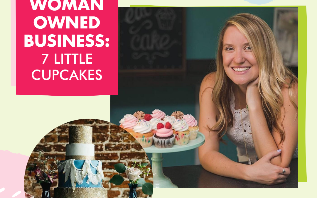 HerHub Spotlight – Erin Liedigk, owner of 7 Little Cupcakes